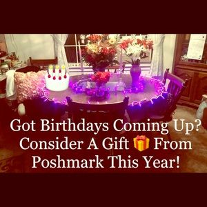 Other - POSHMARK:   YOUR ONE-STOP BIRTHDAY GIFT STOP!
